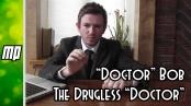 %22Doctor%22 Bob - The Drugless %22Doctor%22
