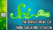 The Biased Views of Hank Green and SciShow