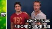 Larry Cook and Chiropractic Adjustment