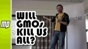 will-gmos-kill-us-all